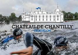 Triathlon du Château de Chantilly Samedi 27 et Dimanche 28 août 2016