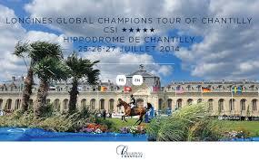 LONGINES GLOBAL CHAMPIONS TOUR OF CHANTILLY  CSI  HIPPODROME DE CHANTILLY  26•27•28•29 MAI 2016