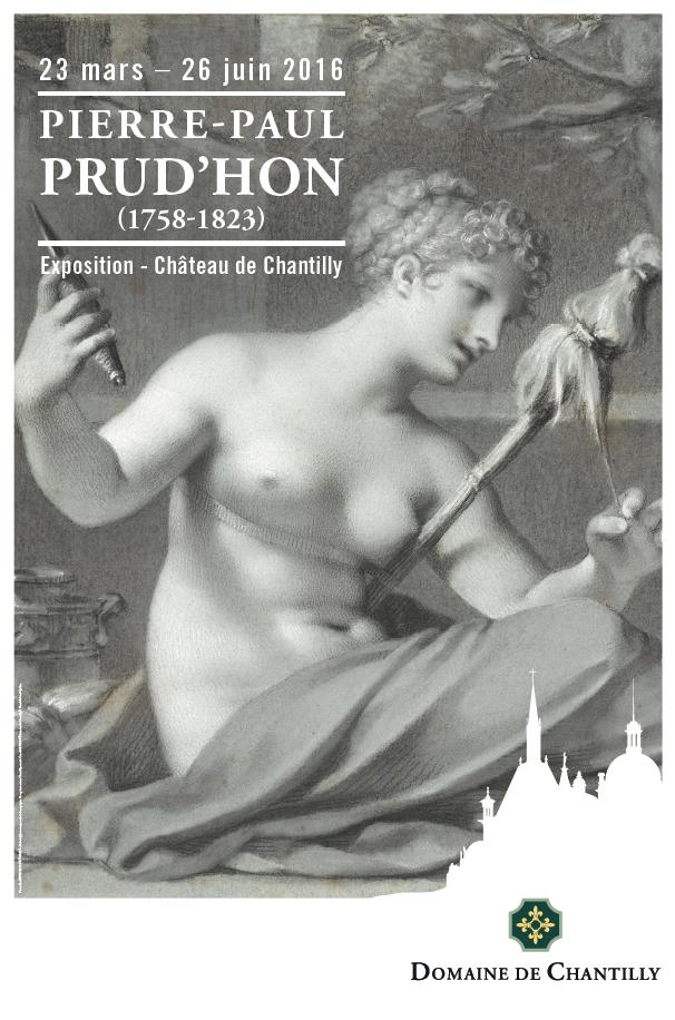 Exposition Prud'Hon dans le Château – Chantilly – Du 23 mars au 26 juin 2016