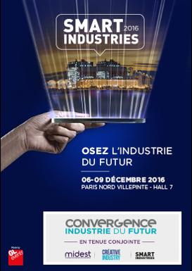 SMART INDUSTRIES   Du 06/12/16 au 09/12/16 ZAC Paris Nord 2 93420 Villepinte 2  Voir le site Hall 7