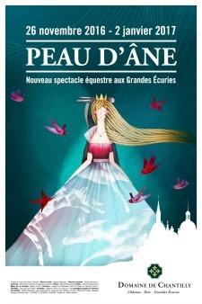 Cette année venez découvrir le spectacle de Noël «Peau d'Âne» sous le dôme majestueux des Grandes Écuries de Chantilly !